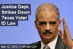 Justice Dept. Strikes Down Texas Voter ID Law