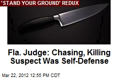 Fla. Judge: Chasing, Killing Suspect Was Self-Defense