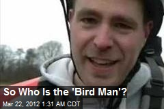 Who is the &amp;#39;Bird Man&amp;#39; of YouTube?