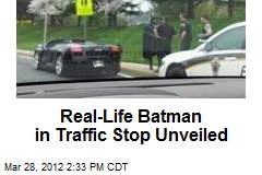 Real-Life Batman in Traffic Stop Unveiled