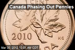 Canada Phasing Out Pennies