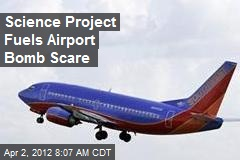 Science Project Fuels Airport Bomb Scare