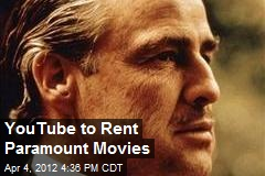 YouTube to Rent Paramount Movies