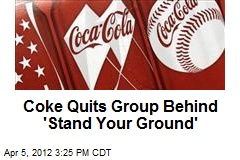 Coke Quits Group Behind &amp;#39;Stand Your Ground&amp;#39;