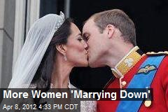 More Women 'Marrying Down'