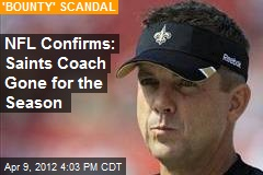 NFL Confirms: Saints Coach Gone for the Season