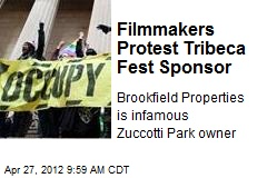 Filmmakers Protest Tribeca Fest Sponsor