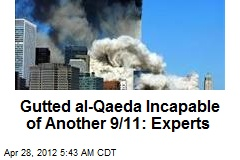 Gutted al-Qaeda Incapable of Another 9/11: Experts