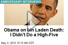 Obama on bin Laden: No High-Fives, but 'Satisfaction'