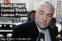 Media Mogul Conrad Black Leaves Prison