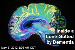 Inside a Love Gutted by Dementia