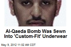 Al-Qaeda Bomb Was Sewn Into &amp;#39;Custom-Fit&amp;#39; Underwear