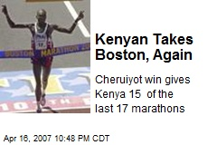 Kenyan Takes Boston, Again