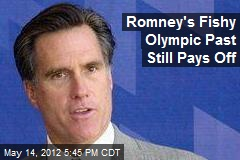 Romney's Fishy Olympic Past Still Pays Off
