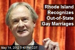 Rhode Island Recognizes Out-of-State Gay Marriages
