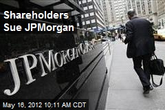 Shareholders Sue JPMorgan