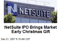 NetSuite IPO Brings Market Early Christmas Gift