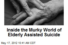 Inside the Murky World of Elderly Assisted Suicide