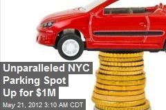 Unparalled NYC Parking Spot Up for $1M