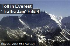 Toll in Everest 'Traffic Jam' Hits 4