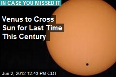 Venus to Cross Sun for Last Time This Century