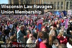 Wisconsin Law Ravages Union Membership