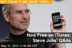 Now Free on iTunes: Steve Jobs' Q&As