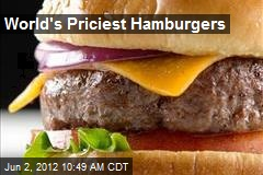 World's Priciest Hamburgers