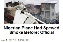 Nigeria Mourns Dead; Plane Had Issues Before