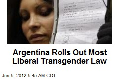 Argentina Rolls Out Most Liberal Transgender Law