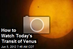 How to Watch Today&amp;#39;s Transit of Venus
