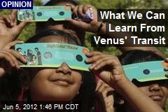 What We Can Learn From Venus&amp;#39; Transit