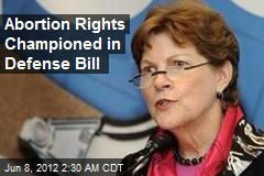 Abortion Rights Championed in Defense Bill