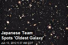 Japanese Team Spots 'Oldest Galaxy'