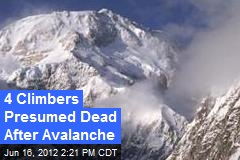 4 Japanese Climbers Presumed Dead After Avalanche
