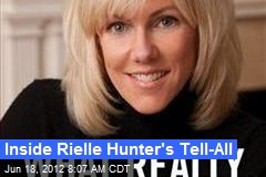 Inside Rielle Hunter&amp;#39;s Tell-All
