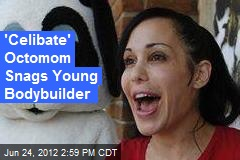 &amp;#39;Celibate&amp;#39; Octomom Hooks Up With Young Bodybuilder