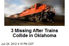 3 Missing After Trains Collide in Oklahoma
