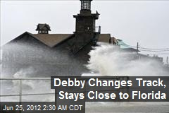 Debby Changes Track, Stays Close to Florida