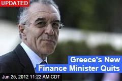 Greece&amp;#39;s New Finance Minister Quits