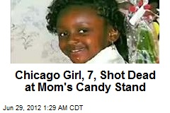 Chicago Girl, 7, Shot Dead at Mom's Candy Stand