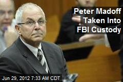 Peter Madoff Taken Into FBI Custody