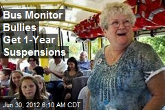 Bus Monitor Bullies Get 1-Year Suspensions