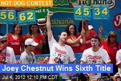 Joey Chestnut Wins Sixth Title