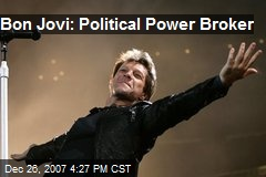 Bon Jovi: Political Power Broker