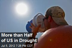 More than Half of US in Drought