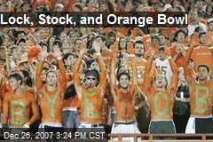 Lock, Stock, and Orange Bowl