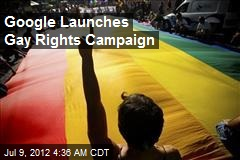 Google Launches Gay Rights Campaign