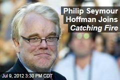 Philip Seymour Hoffman Joins Catching Fire
