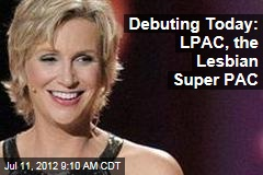 Debuting Today: LPAC, the Lesbian Super PAC